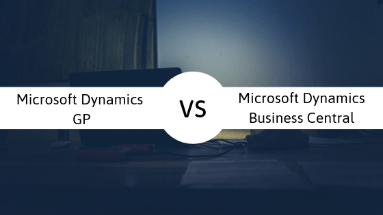 Microsoft D365 Business Central or Dynamics GP: Who wins?