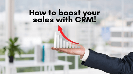 How to boost your sales with CRM