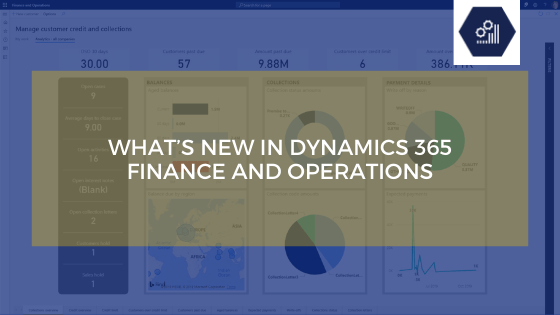 What's New in Dynamics 365 Finance and Operations